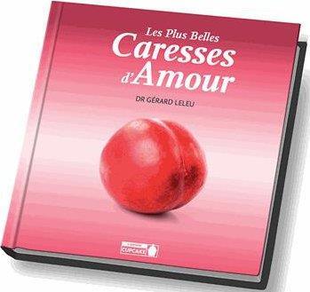 PLUS BELLES CARESSES D'AMOUR (LES)