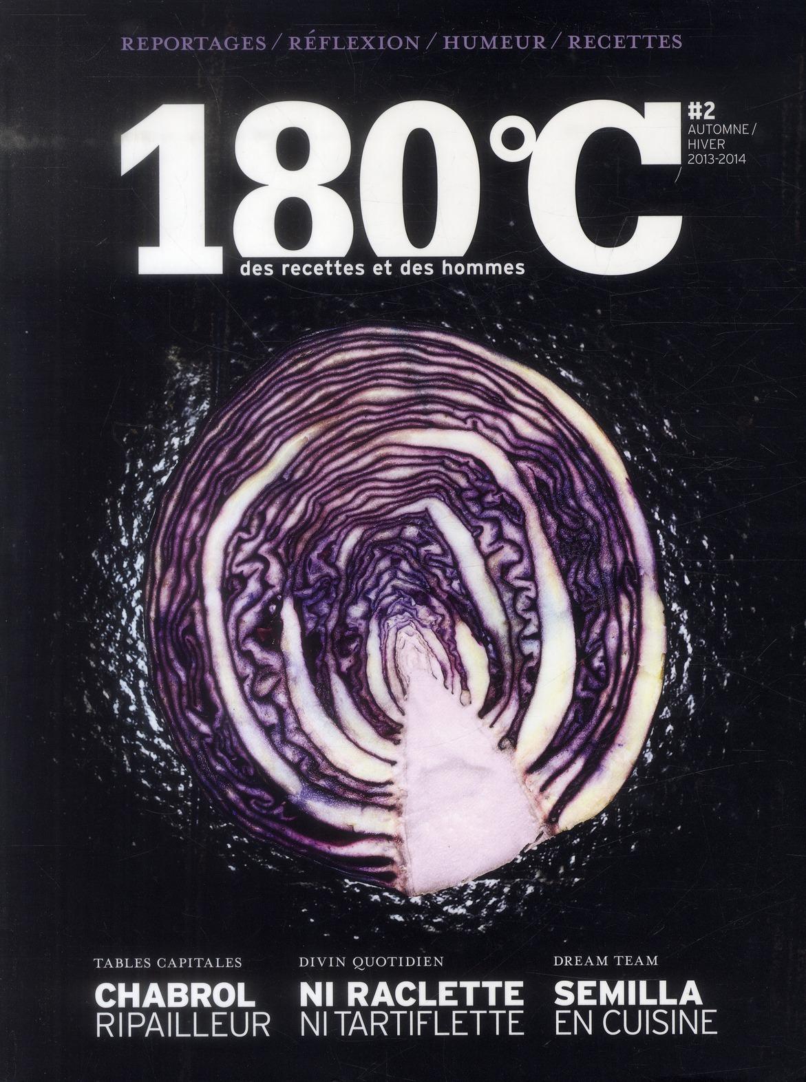 180 DEGRES C DES RECETTES ET DES HOMMES VOL 2