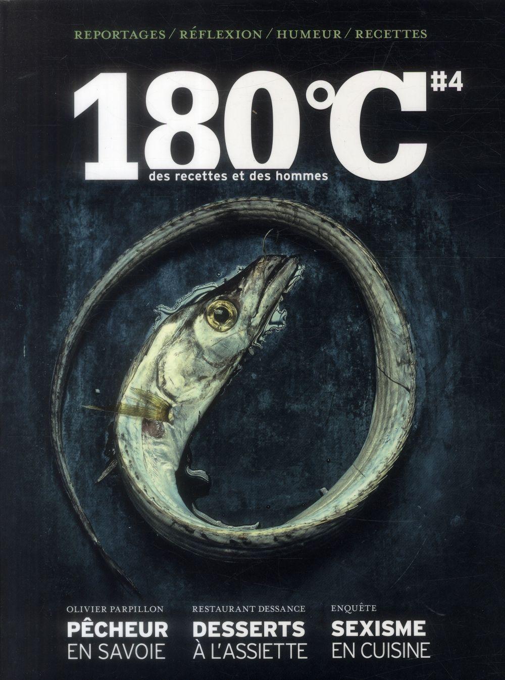 180 DEGRES C DES RECETTES ET DES HOMMES VOL 4