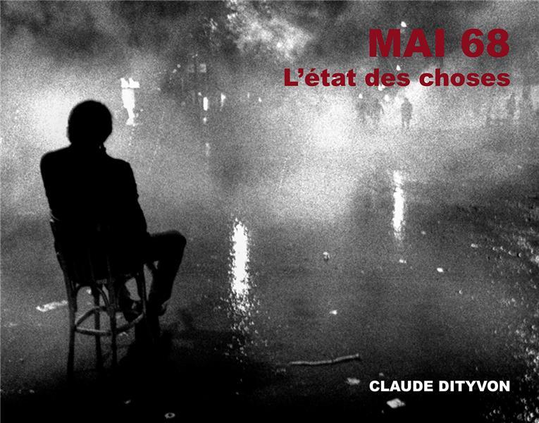 MAI 68 - ETAT DES LIEUX