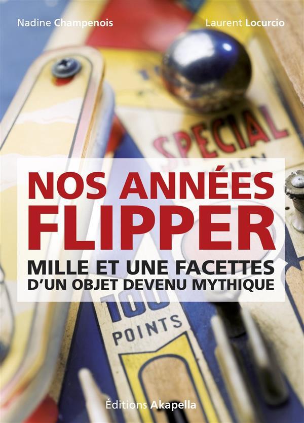NOS ANNEES FLIPPER