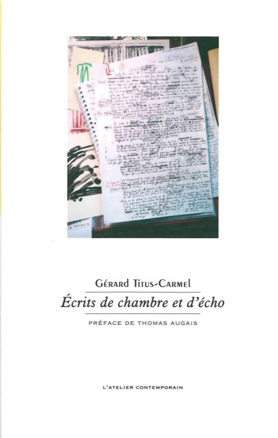 ECRITS DE CHAMBRE ET D'ECHO