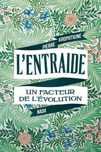ENTRAIDE (L') - UN FACTEUR DE L EVOLUTION