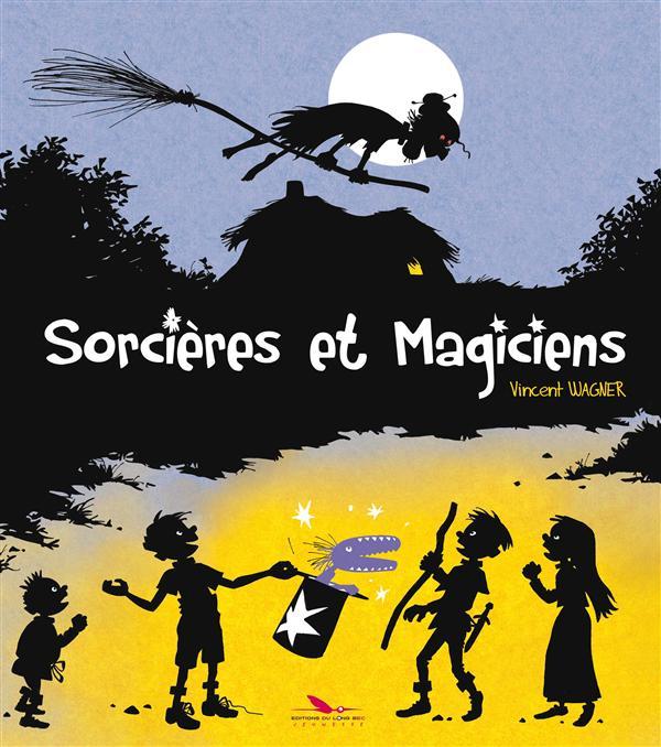 SORCIERES ET MAGICIENS