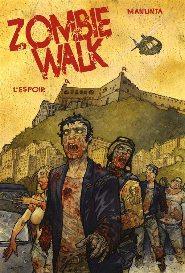 ZOMBIE WALK T2 : L'ESPOIR