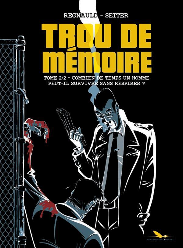 TROU DE MEMOIRE T2