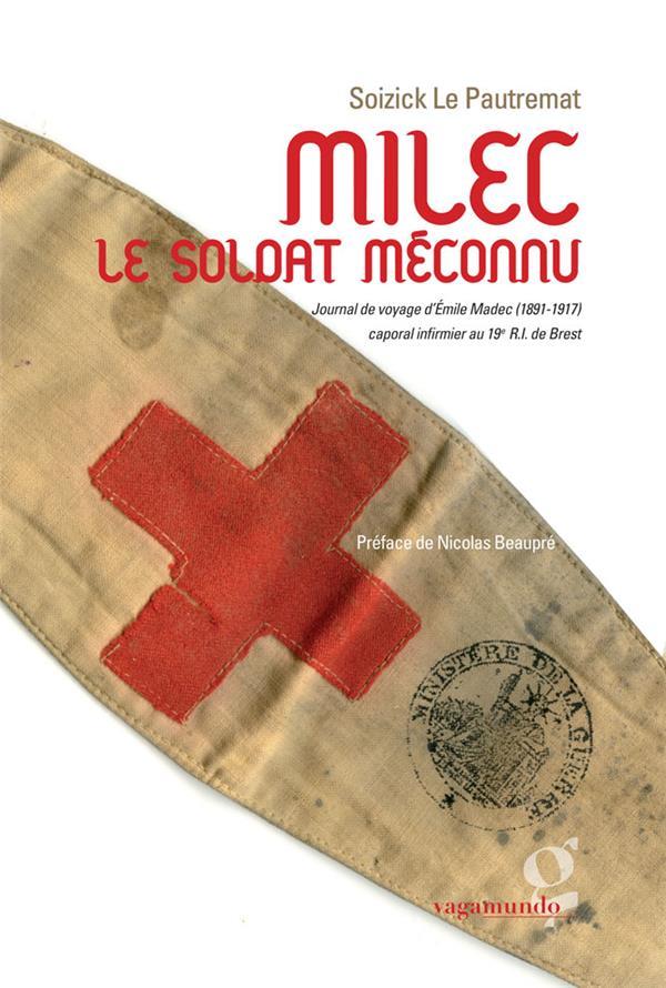 MILEC, LE SOLDAT MECONNU