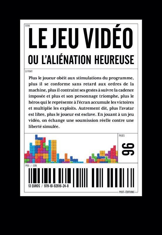 JEU VIDEO OU L'ALIENATION HEUREUSE (LE)