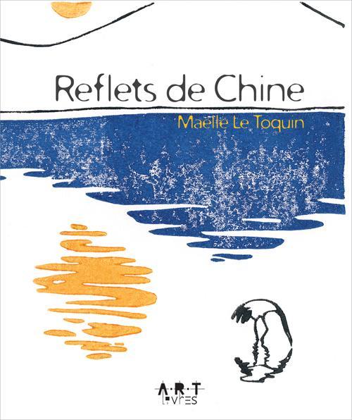 REFLETS DE CHINE