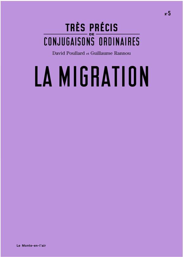 TRES PRECIS DE CONJUGAISONS ORDINAIRES: LA MIGRATION