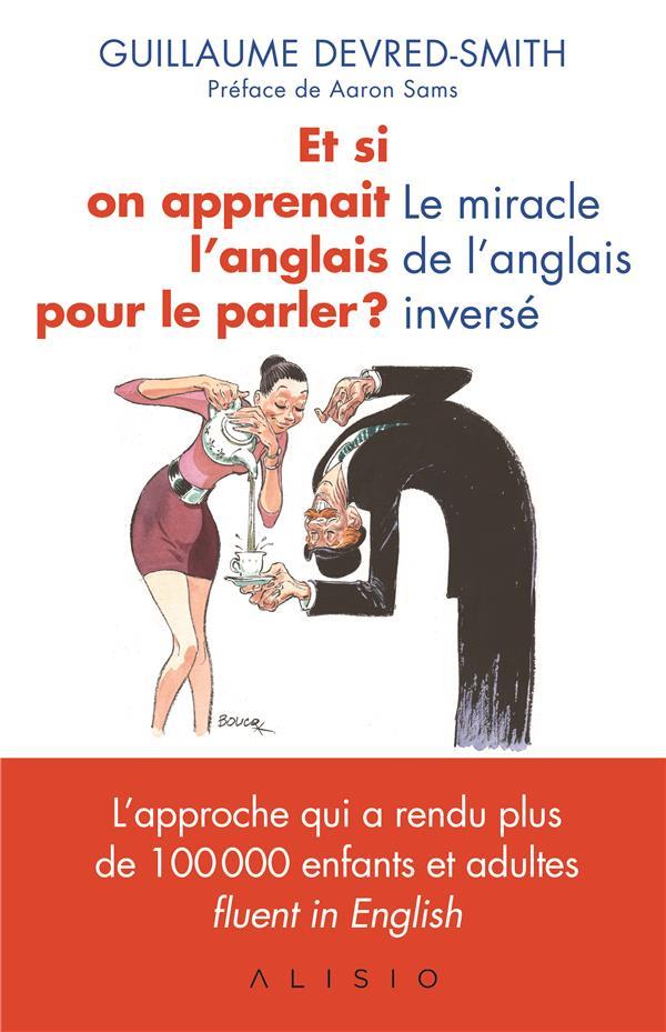ET SI ON APPRENAIT L'ANGLAIS POUR LE PARLER !