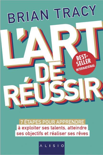 ART DE REUSSIR (L')