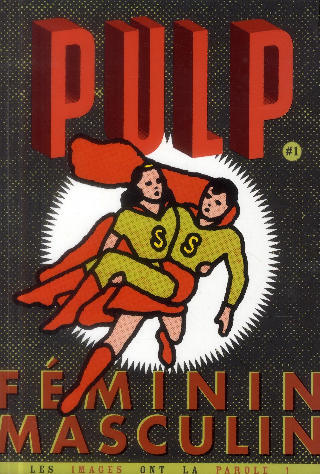 PULP 1 FEMININ MASCULIN