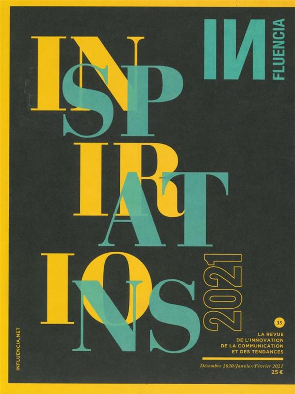 INFLUENCIA N 35 - INSPIRATIONS - FEVRIER 2021