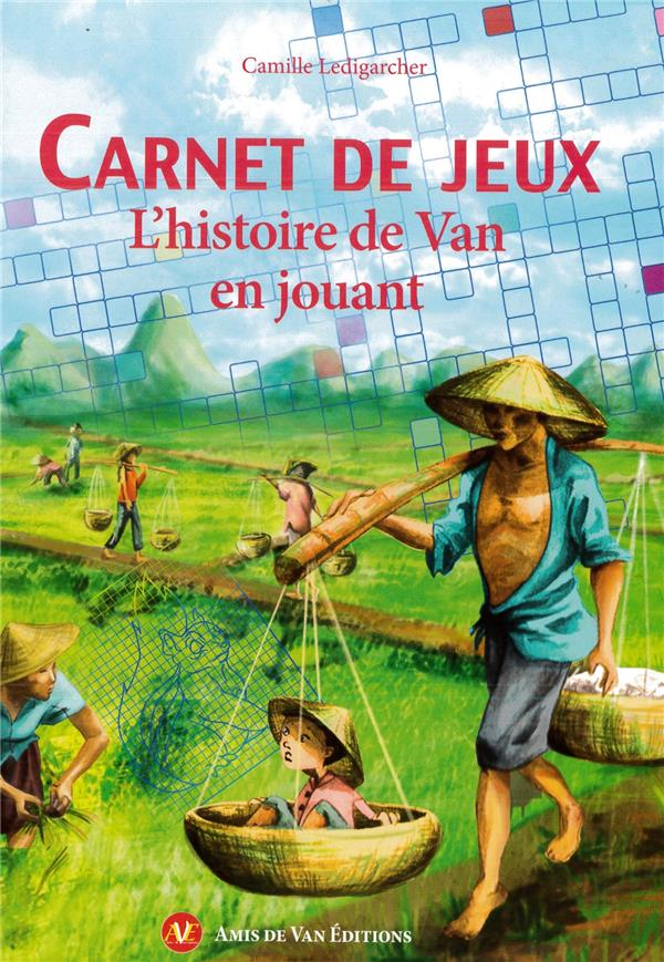 CARNET DE JEUX - L'HISTOIRE DE VAN EN JOUANT