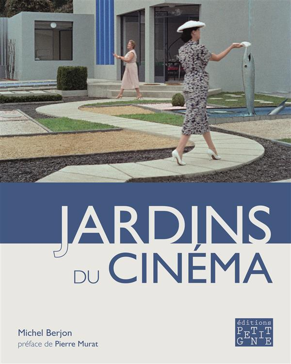 JARDINS DU CINEMA
