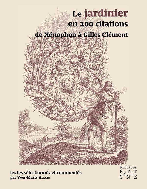 LE JARDINIER EN 100 CITATIONS