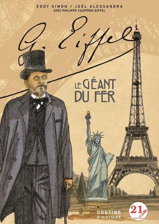 GUSTAVE EIFFEL : LE GEANT DE FER
