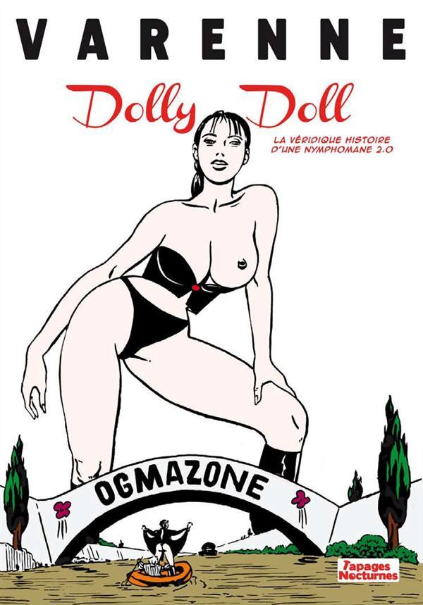 DOLLY DOLL, LA VERIDIQUE HISTOIRE D'UNE NYMPHOMANE 2.0
