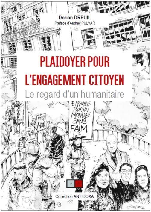 PLAIDOYER POUR L ENGAGEMENT CITOYEN - LE REGARD D'UN HUMANITAIRE