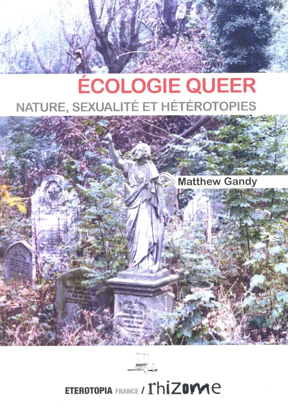ECOLOGIE QUEER, NATURE, SEXUALITE ET HETEROTOPIE