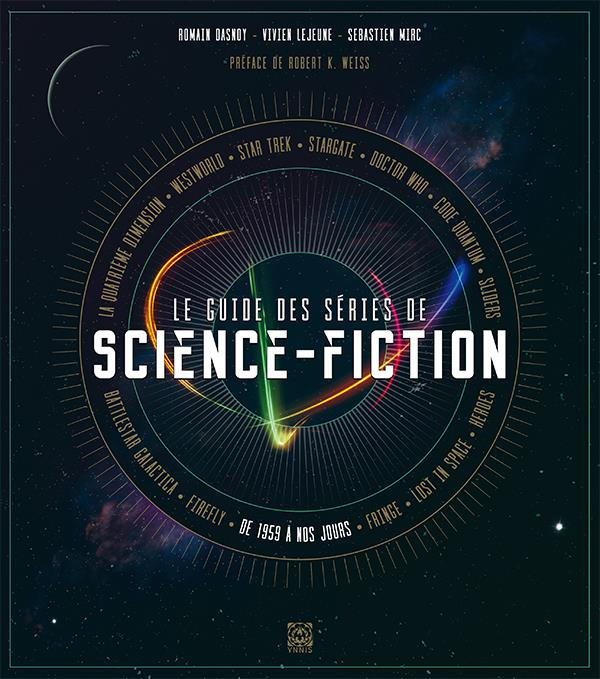 LE GUIDE DES SERIES DE SCIENCE-FICTION
