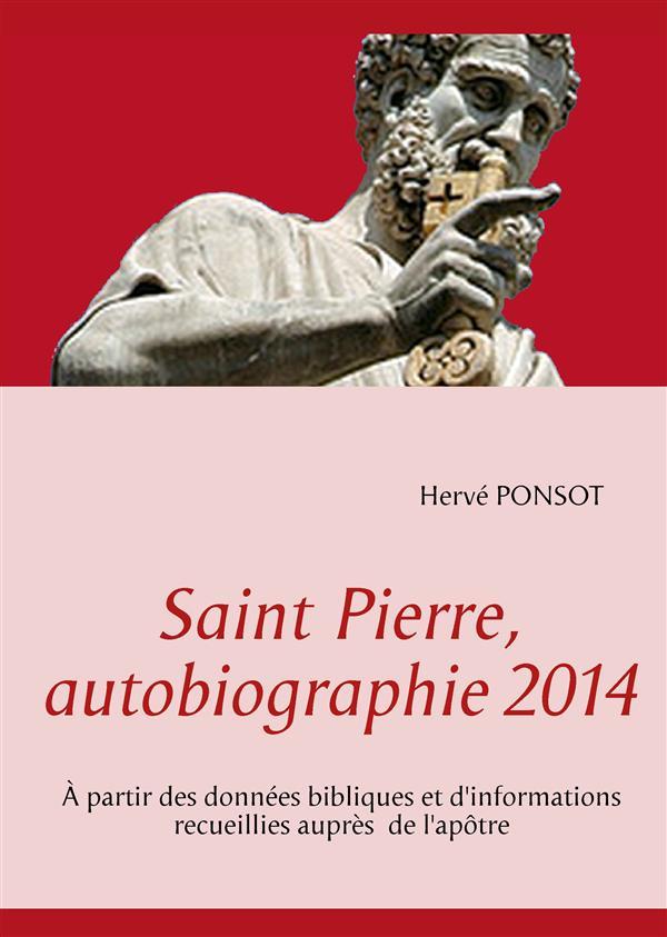 SAINT PIERRE AUTOBIOGRAPHIE 2014