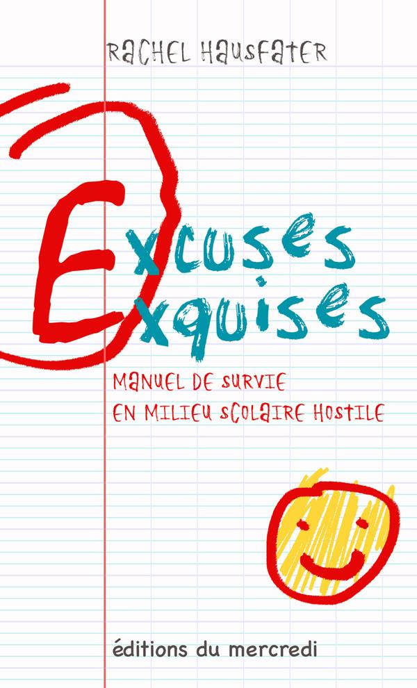 EXCUSES EXQUISES