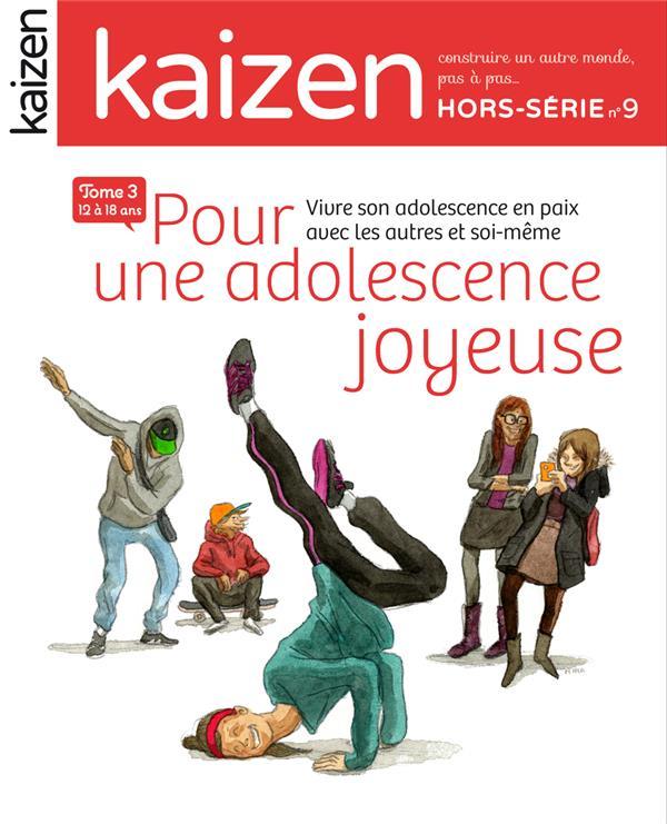 HORS SERIE 9 : POUR UNE ADOLESCENCE JOYEUSE T3 12/18 ANS