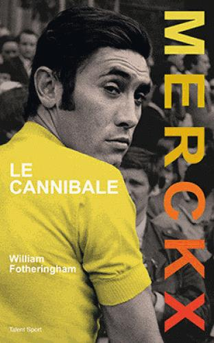 MERCKX, LE CANNIBALE