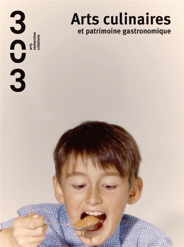 ARTS CULINAIRES, PATRIMOINES GOURMANDS