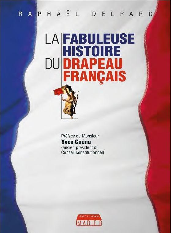 COFFRET - LA FABULEUSE HISTOIRE DU DRAPEAU FRANCAIS