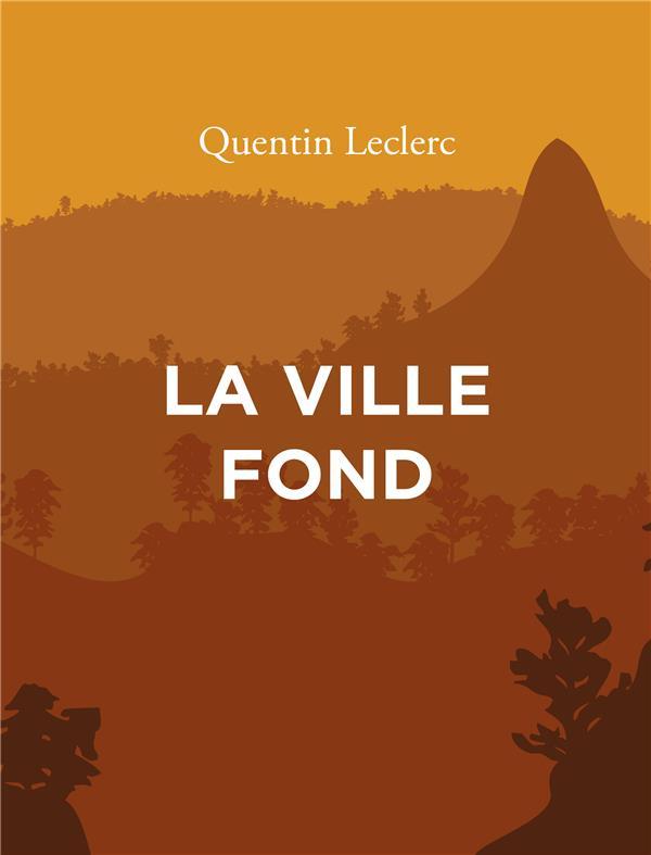 LA VILLE FOND
