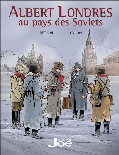 ALBERT LONDRES AU PAYS DES SOVIETS