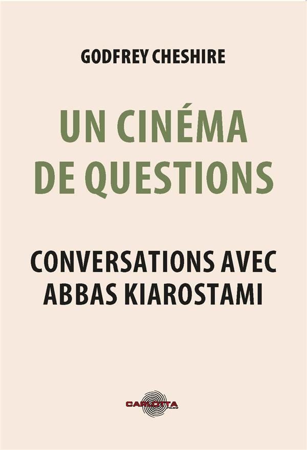 ABBAS KIAROSTAMI - ENTREUES ET CONVERSATIONS