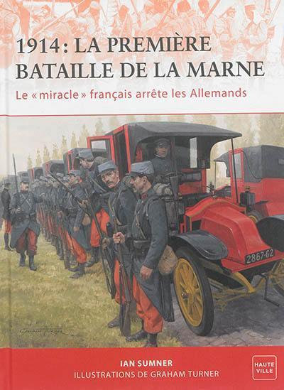 1914 : LA PREMIERE BATAILLE DE LA MARNE
