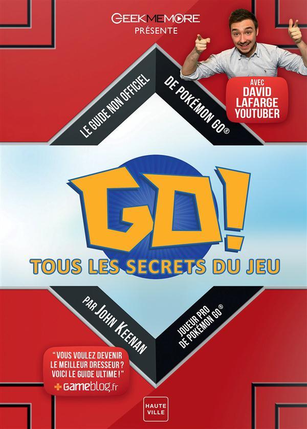 POKEMON GO : TOUS LES SECRETS DU JEU