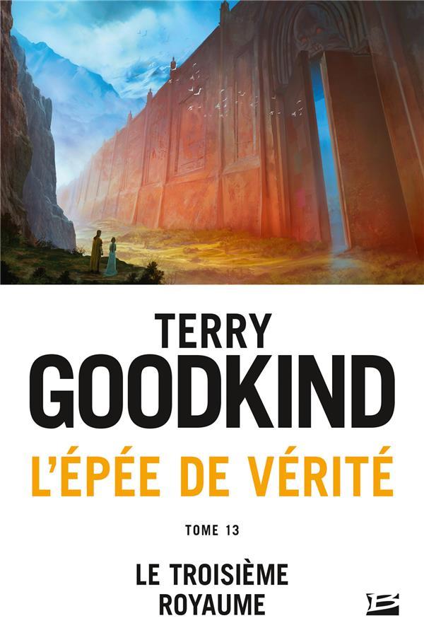 L'EPEE DE VERITE, T13 : LE TROISIEME ROYAUME