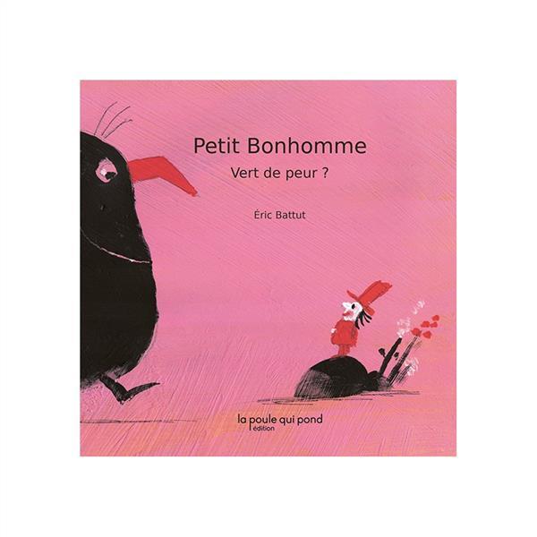 PETIT BONHOMME VERT DE PEUR