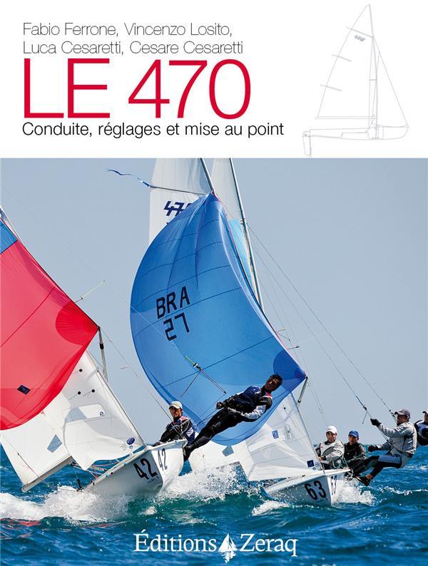 LE 470 - CONDUITE, REGLAGES ET MISE AU POINT