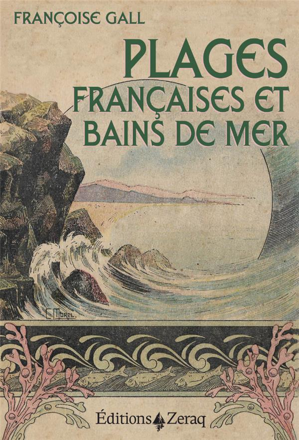 PLAGES FRANCAISES ET BAINS DE MER