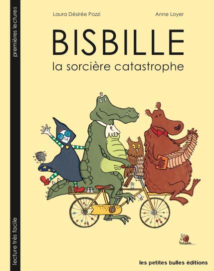 BISBILLE, LA SORCIERE CATASTROPHE