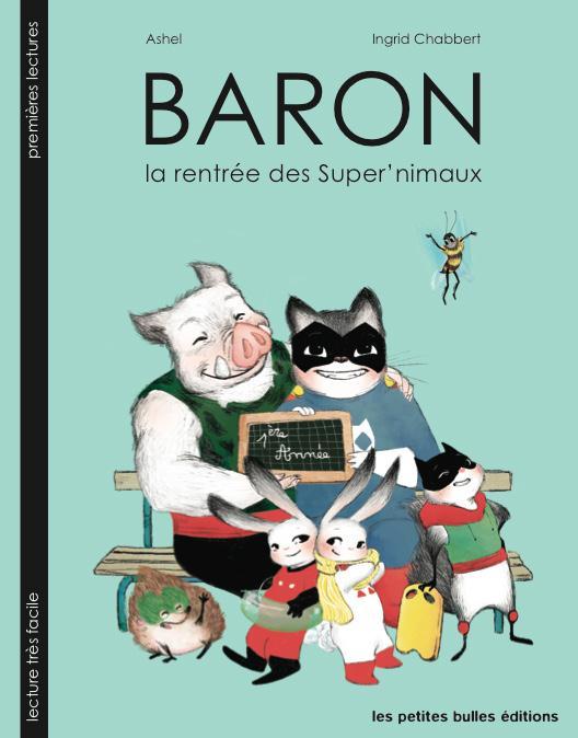 BARON, LA RENTREE DES SUPER'NIMAUX