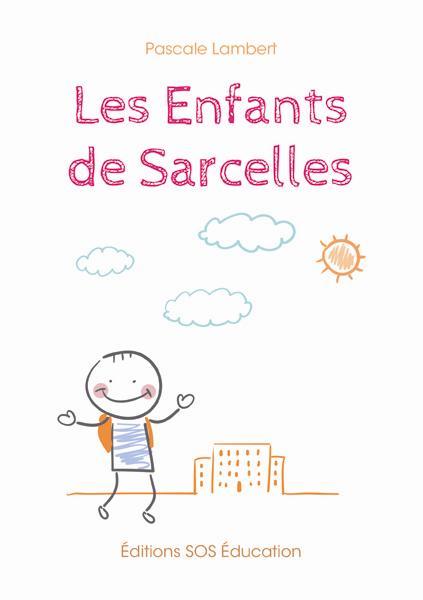 ENFANTS DE SARCELLES (LES)