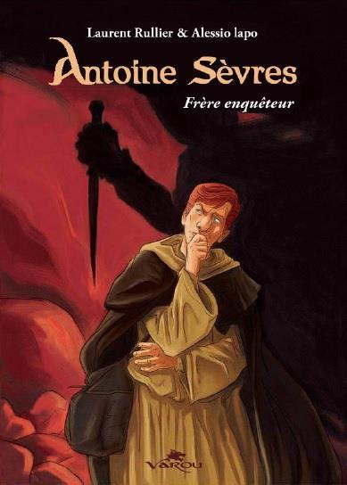 ANTOINE SEVRES - FRERE ENQUETEUR