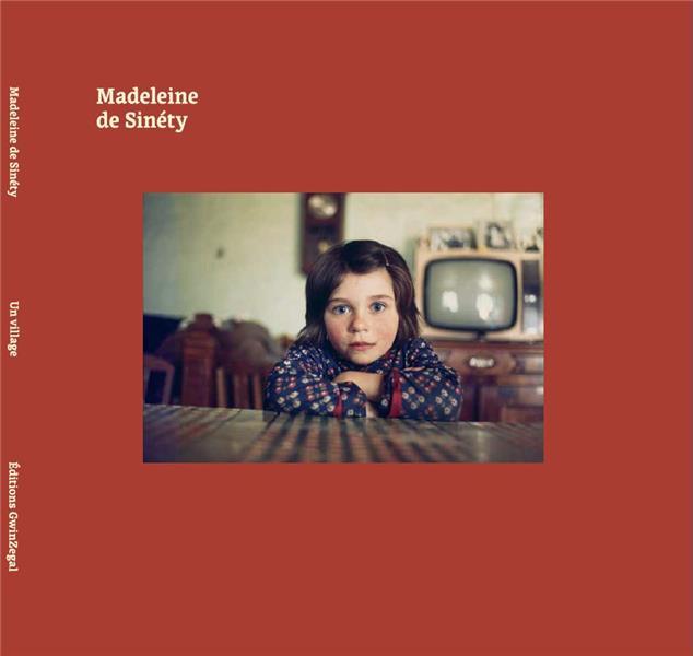 MADELEINE DE SINETY UN VILLAGE /FRANCAIS