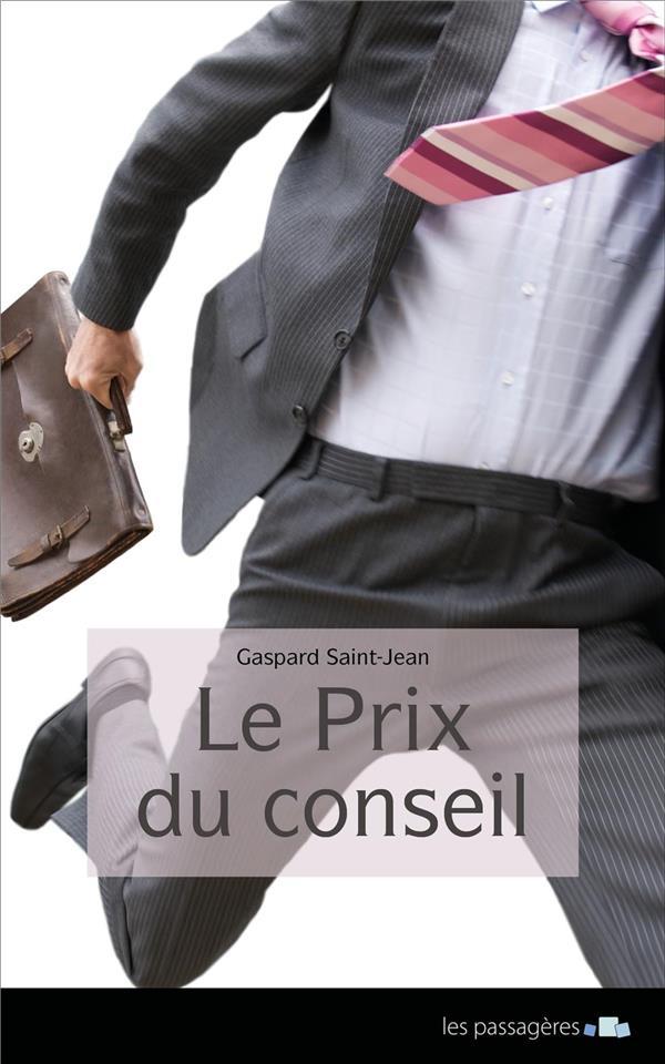 PRIX DU CONSEIL (LE)