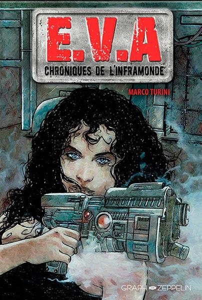 E.V.A CHRONIQUES DE L'INFRAMONDE
