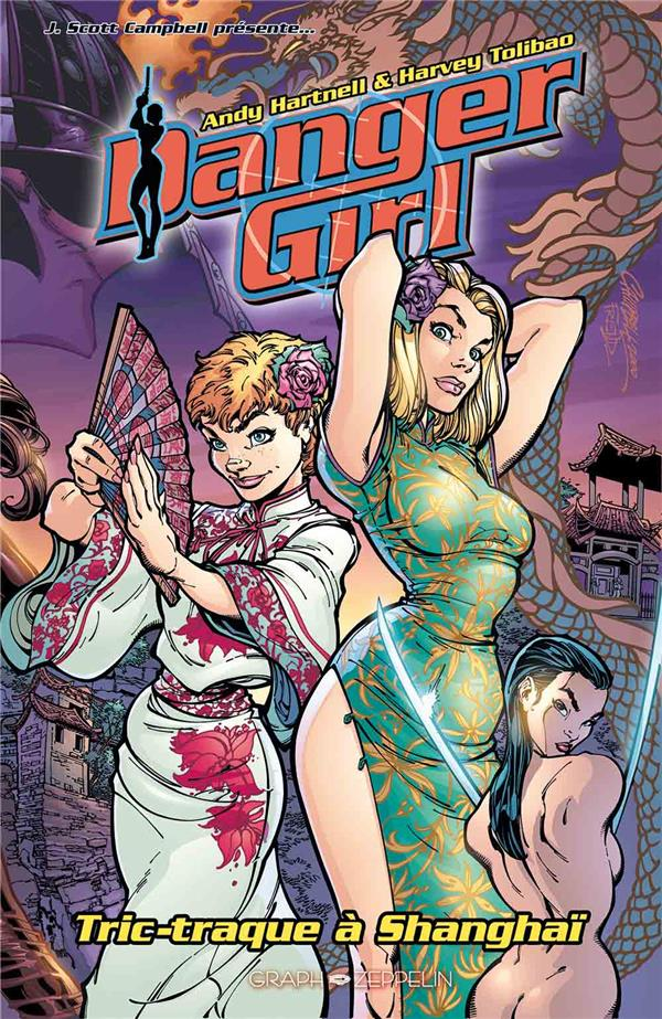 DANGER GIRL : TRIC-TRAQUE A SHANGHAI