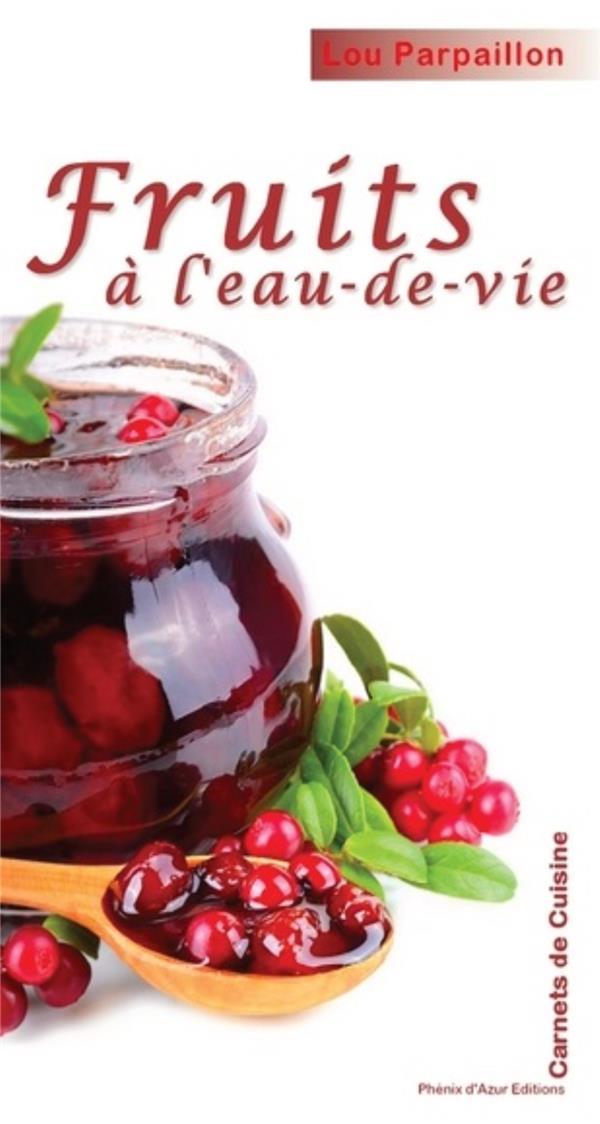 FRUITS A L'EAU-DE-VIE